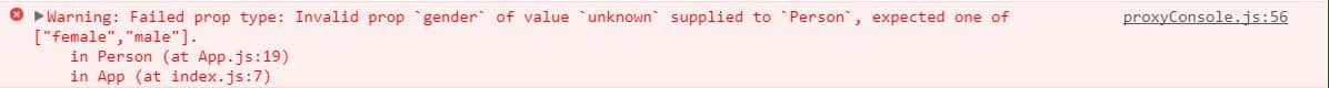 """Warning: Failed prop type: Invalid prop `gender` of value `unknown` supplied to `Person`, expected one of [""""female"""",""""male""""]."""