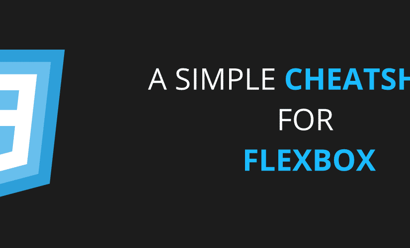 A Simple Cheatsheet for Flexbox